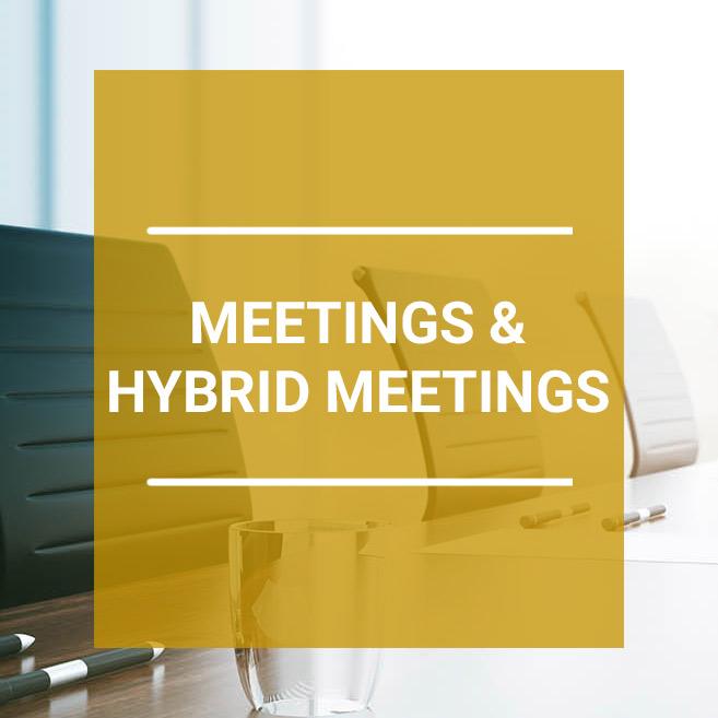 Meetings & Hybrid Meetings